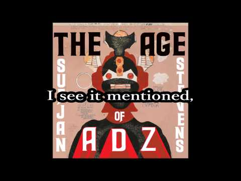 Sufjan Stevens - The Age of Adz [Lyrics]