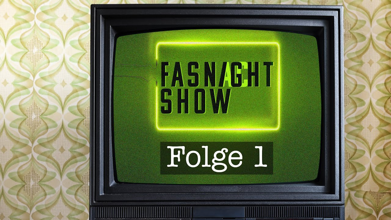 Fasnight Show - Folge 1