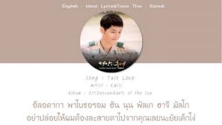 [ซับไทย] K Will – Talk Love Ost.Descendants of The Sun