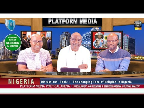 The Changing Face of Religion in Nigeria on Platform Media Int.