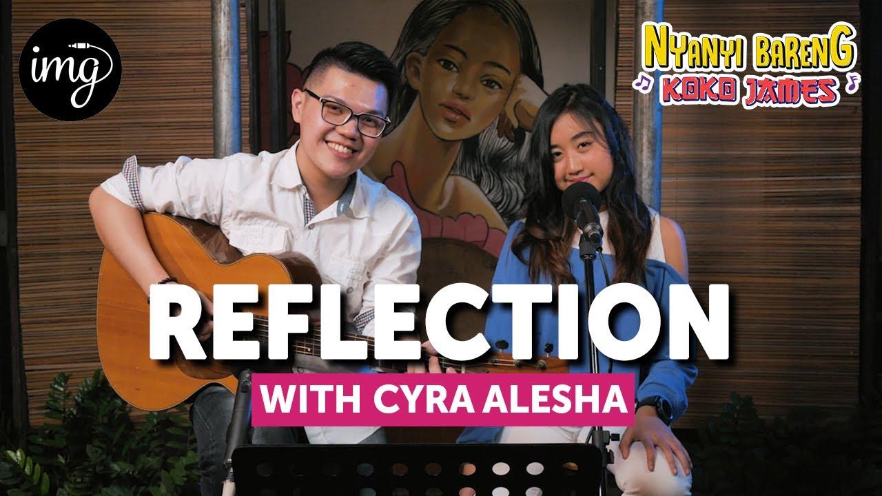 Reflection - Christina Aguilera Cover By Cyra Alesha #NBKJ