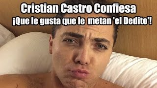 Cristian Castro Confiesa ¡que le gusta que le Metan el Dedito! thumbnail