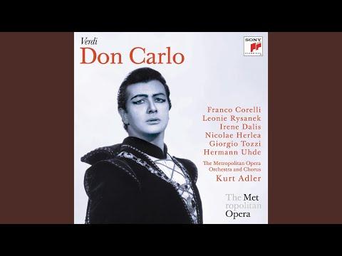 Don Carlo: Perduto Ben, Mio Sol Tesor