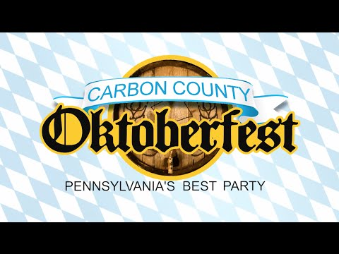 Carbon County Oktoberfest - Pennsylvania's Best Party