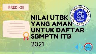 Nilai UTBK yang Aman untuk Daftar SBMPTN ITB 2021