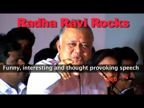 Radha Ravi Rocks - Funny, interesting and thought provoking speech [RED PIX]