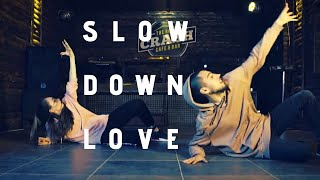 SLOW DOWN LOVE - Dance Choreography | Via Dance Bursa