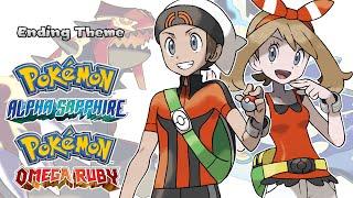Pokemon Omega Ruby/Alpha Sapphire - Ending Theme (HQ)
