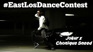 Jokur x Chonique Sneed - Let It Go | #EastLosDanceBattle #Entry