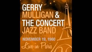 Gerry Mulligan and the Concert Jazz Band - Body and Soul (Live 1960)