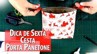 CESTA PORTA PANETONE DE NATAL