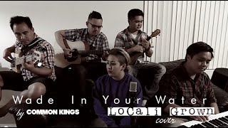 Wade In Your Water - Common Kings (Cover)