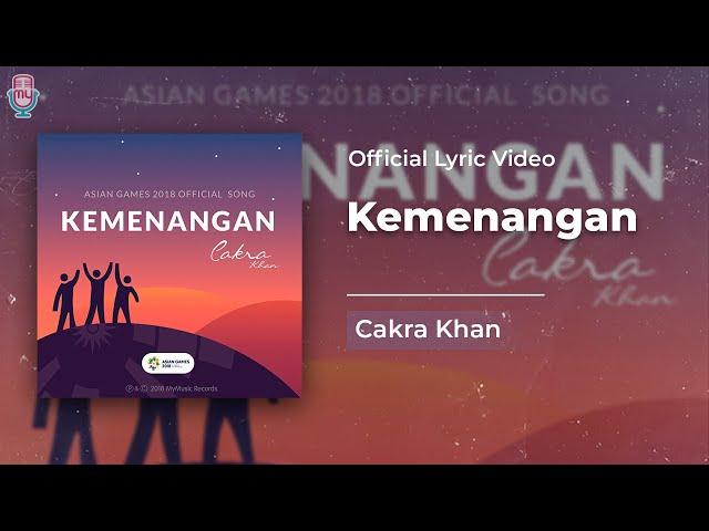 CAKRA KHAN - KEMENANGAN (OFFICIAL VIDEO LYRICS)