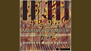 """Mariage d'amour """"Spring Waltz"""" (Piano)"""