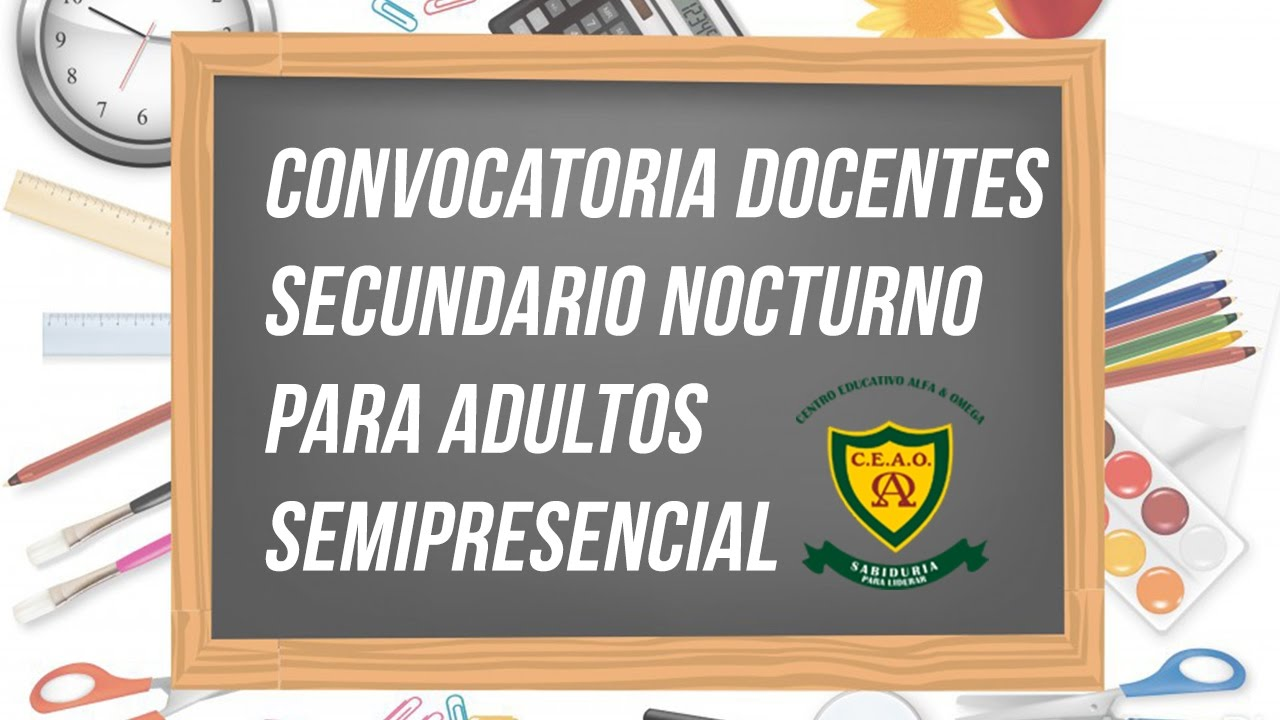 Convocatoria docentes secundario nocturno para adultos for Convocatoria para docentes