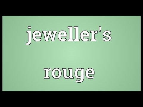 Jeweller's rouge Meaning