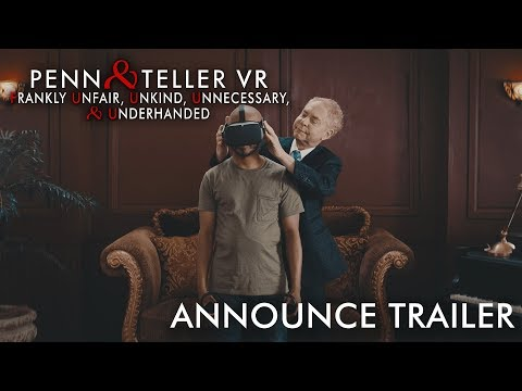 Review: Penn & Teller's VR experience is hilarious, magical, and decidedly cruel