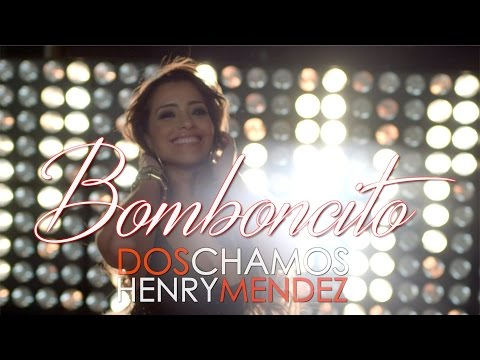Dos Chamos - Bomboncito Feat. Henry Mendez (Vídeo Oficial)