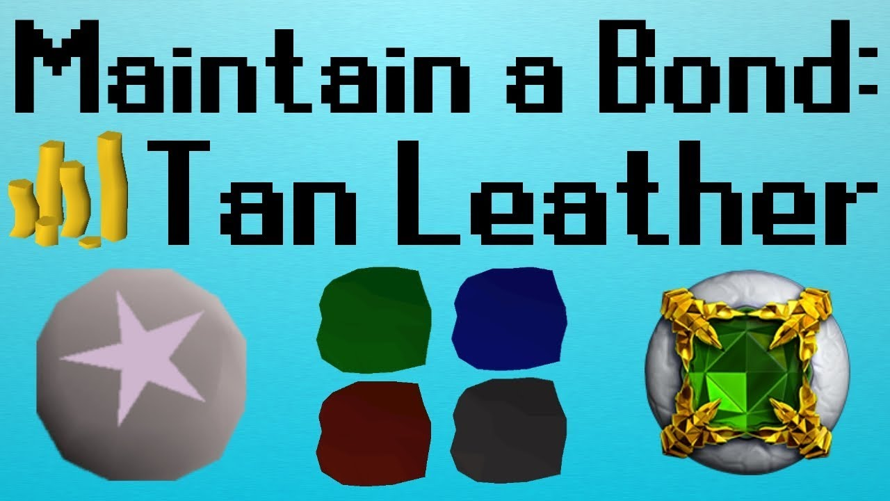 [OSRS] Maintain a Bond | Tan Leather Spell