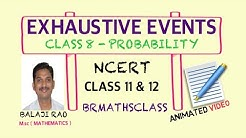 DEFINITION OF EXHAUSTIVE EVENTS | EXHAUSTIVE EVENTS PROBABILITY