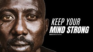 KEEP YOUR MIND STRONG | Best Motivational Speech Video (For staying positive!)