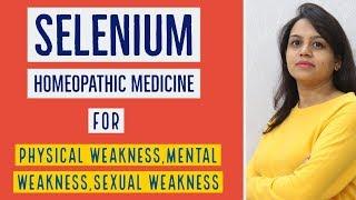 BENEFITS OF SELENIUM HOMEOPATHIC MEDICINE   SELENIUM 30,SELENIUM 200 USES & BENEFITS