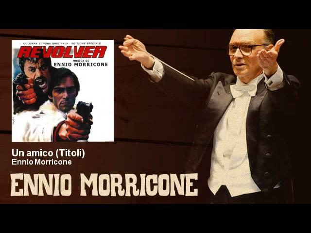 ennio-morricone-un-amico-titoli-revolver-1973-ennio-morricone