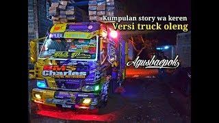 Story Wa Keren Versi Truck Oleng...