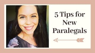 TIPS FOR NEW PARALEGALS: Paralegal Career Path How To