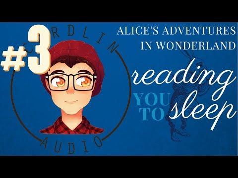ASMR Voice: Reading You To Sleep [M4A] [Alice's Adventures In Wonderland] [#3] [Sleep Aid]