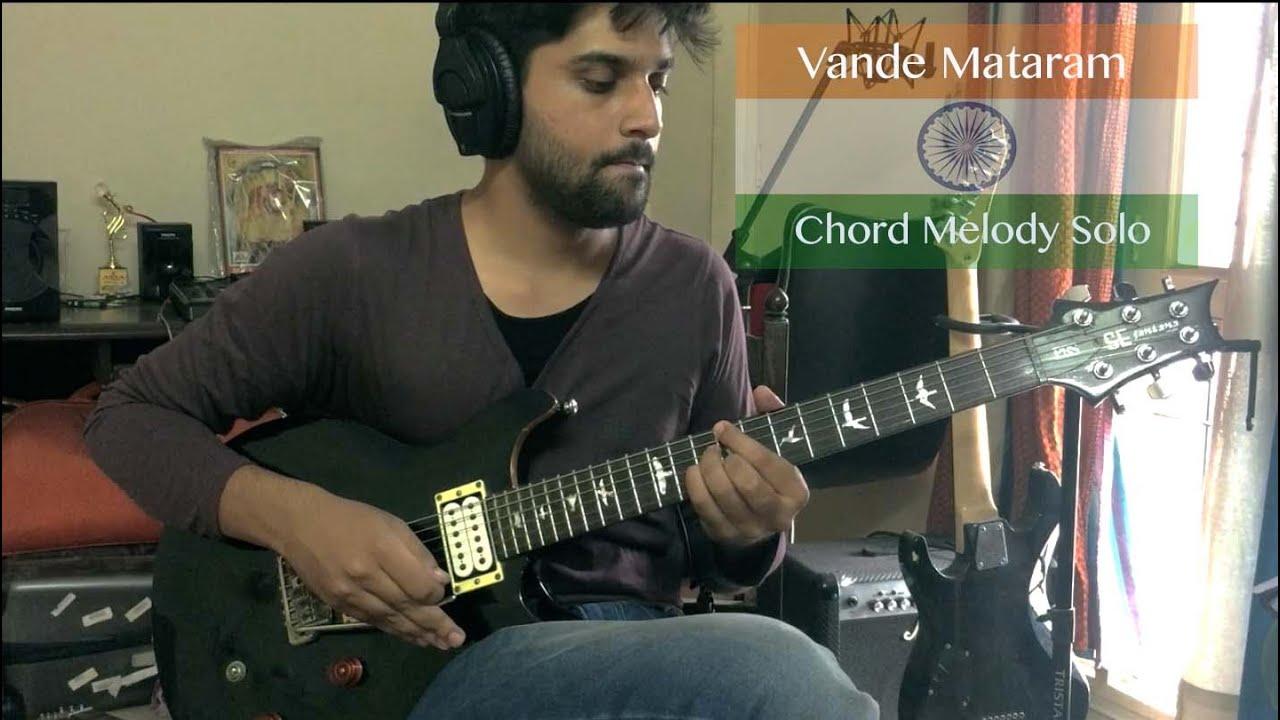 Abhi Acharya Vande Mataram Guitar Chord Melody Solo Youtube