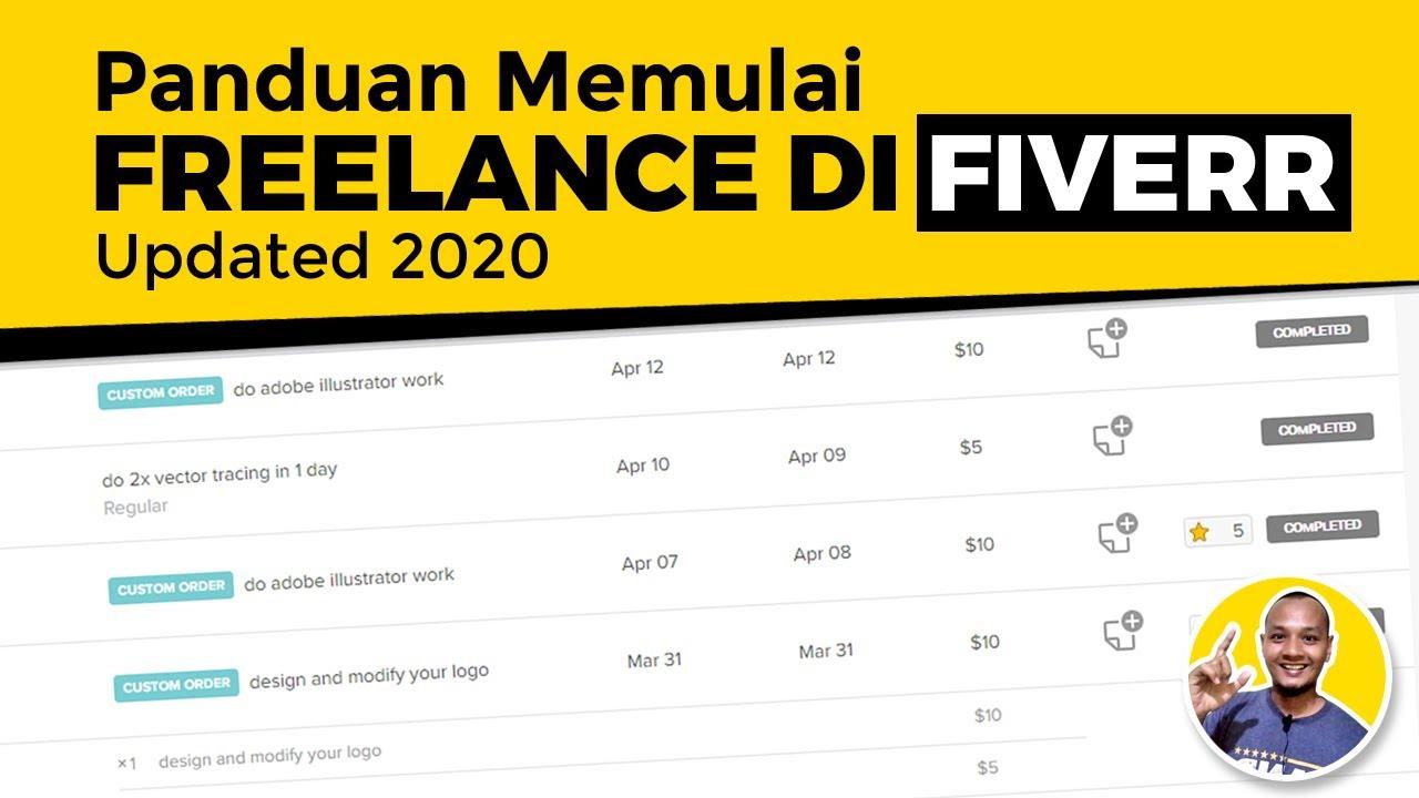 Panduan Memulai Freelance Di Fiverr Updated 2020 Youtube
