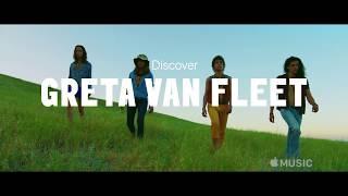 Up Next Greta Van Fleet Official Trailer  Apple Music