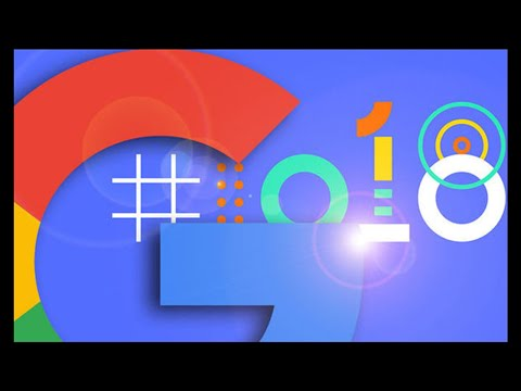 Google IO 2018 LIVE - Android P, Google Photos, Google Home and Android TV updates