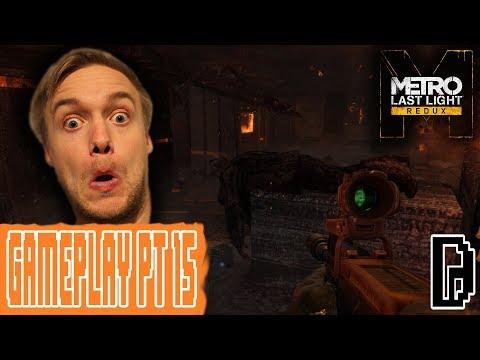 THE PLAGUE!!! METRO LAST LIGHT PT 15 GAMEPLAY PLAYTHROUGH WALKTHROUGH GAMING REVIEW