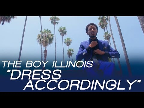 The Boy Illinois (Illi) - Dress Accordingly [Man Of The Year Freestyle Video]