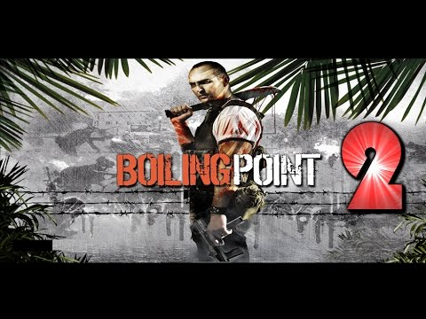 Boiling Point: Road To Hell - Let's Play #2 (PL)