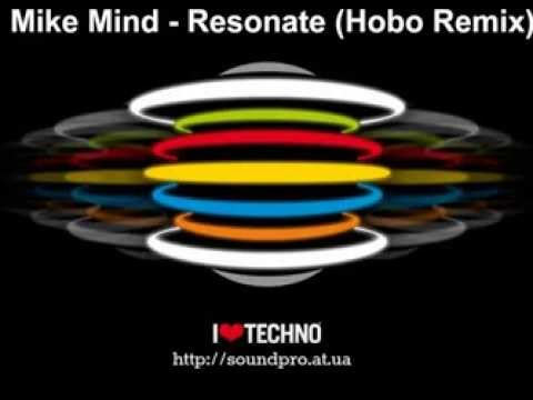 Mike Mind - Resonate (Hobo Remix)
