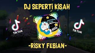 Download DJ SEPERTI KISAH || Rizky Febian || Dj Trending🎶🎶🎶