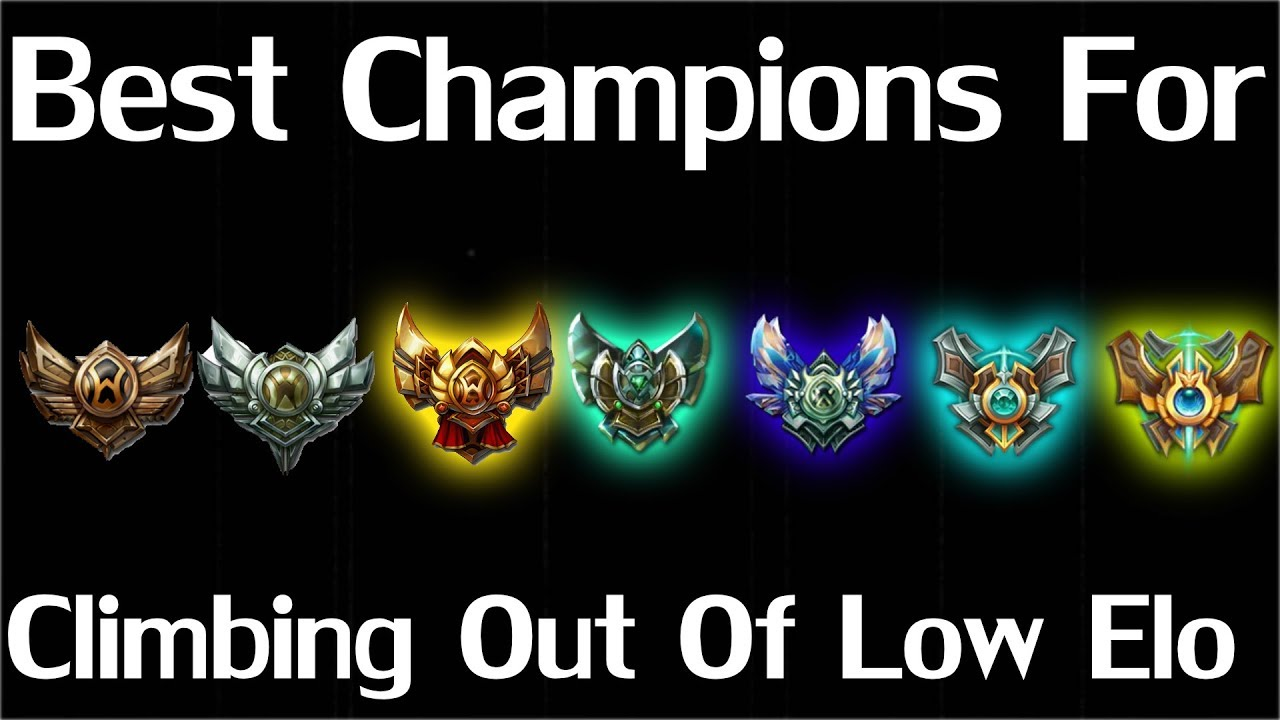 The Best Champions For Climbing Out Of Low Elo League Of Legends Guide Mid Top Jg Adc Support Youtube