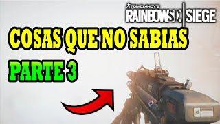 COSAS QUE NO SABIAS de RAINBOW SIX SIEGE PARTE 3