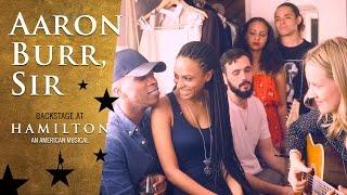 Episode 6 - Aaron Burr, Sir: Backstage at Broadway