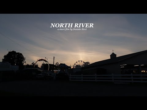 NORTH RIVER- A Travel Film