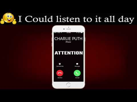 Attention Ringtone - Charlie Puth