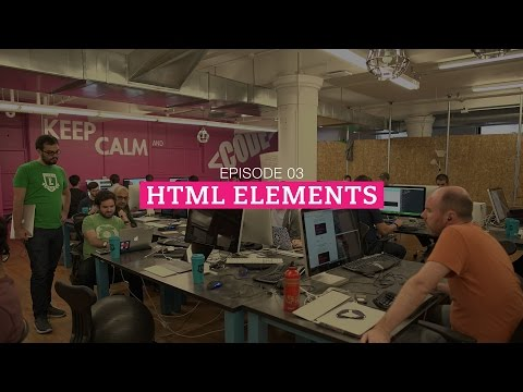 The HTML Show - Episode 3: HTML Elements