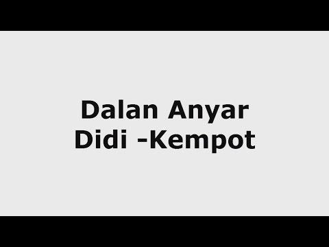 Dalan Anyar - Didi Kempot  (Karaoke)