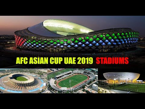 AFC ASIAN CUP UAE 2019 (STADIUMS)