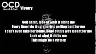 Ocd Moosh & Twist - Victory Lyrics