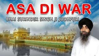Bhai Surinder Singh Ji Jodhpuri - Asa Di War - 1