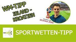 WM Tipp | Island - Kroatien | kostenlose Analyse